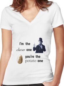I'm the clever one, you're the potato one Women's Fitted V-Neck T-Shirt