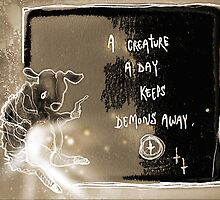 A Creature a Day Keeps Demons Away  by Saski