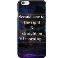 Second star to the right.....2 iPhone Case/Skin