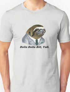 Dolla Dolla Bill, Yall. - Wu Tang Clan T-Shirt