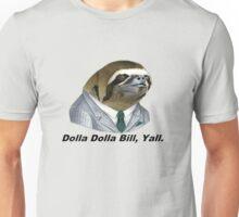 Dolla Dolla Bill, Yall. - Wu Tang Clan Unisex T-Shirt
