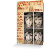 Wanted!  Greeting Card