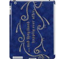 & They Lived Happily Ever After. iPad Case/Skin