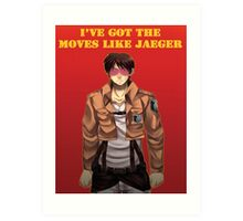 Moves Like Jaeger Art Print