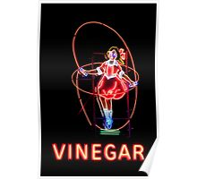 Neon Sign, Skipping Girl Vinegar, Melbourne, Australia  Poster
