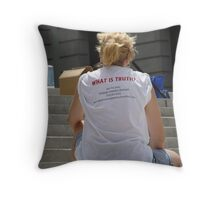 What is Truth? Throw Pillow