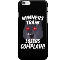 Winners Train Gym Sports Motivational Quote iPhone Case/Skin