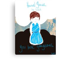 TFIOS: You Look Gorgeous Canvas Print