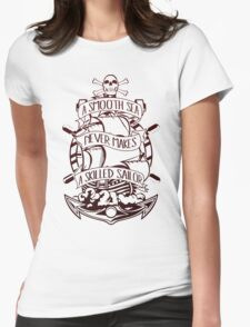 A Smooth Sea Never Makes A Skilled Sailor T-Shirt