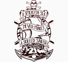 A Smooth Sea Never Makes A Skilled Sailor Mens V-Neck T-Shirt