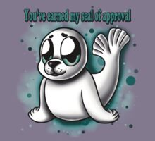 """""""You've Earned My Seal of Approval"""" Kids Clothes"""