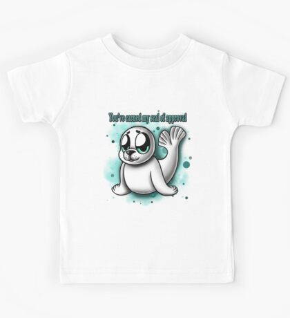 """""""You've Earned My Seal of Approval"""" Kids Tee"""