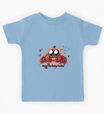 """""""Sorry For Being Crabby"""" Kids Tee"""