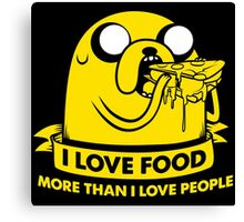 I love food more than I love people Canvas Print