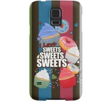 I love Sweets Sweets Sweets Samsung Galaxy Case/Skin