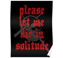 PLEASE LET ME DIE IN SOLITUDE Poster