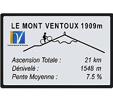 Mont Ventoux Road Sign Replica Print or Metal Photographic Print