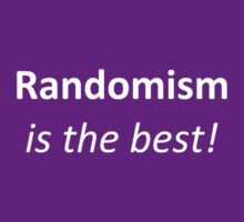 RANDOMISM by emmaf4rr