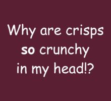 Why are crisps by emmaf4rr