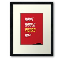 What would Picard do? Framed Print