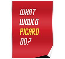 What would Picard do? Poster