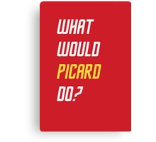 What would Picard do? T-shirt Canvas Print