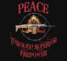 Peace Through Superior Firepower by Fred Seghetti