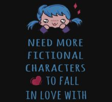need more fictional characters to fall in love with by FandomizedRose