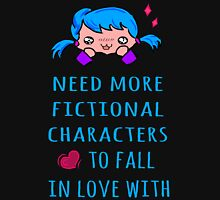 need more fictional characters to fall in love with Womens Fitted T-Shirt