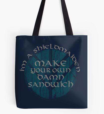 i'm a shieldmaiden: make your own damn sandwich Tote Bag