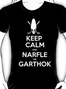 Keep Calm And Narfle The Garthok - T-shirts & Hoodies T-Shirt