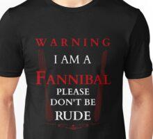 WARNING FANNIBAL - version 6 Unisex T-Shirt