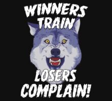 Winners Train Wolf Gym Motivational Quotes Sports  by NibiruHybrid