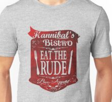 cannibal's Bistro - Eat the Rude (2) Unisex T-Shirt