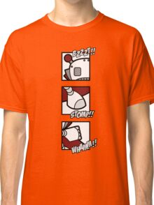 Bzzzt... whaam... stomp Classic T-Shirt