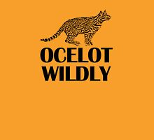 Ocelot Wildly Unisex T-Shirt