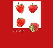 Strawberries 4our by Mariana Musa