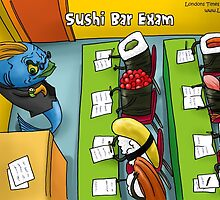 Sushi Bar Exam by Londons Times Cartoons by Rick  London