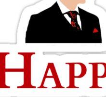 Be happy! Eat people. Sticker