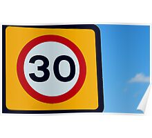 Colourful Thirty speed sign Poster