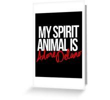 Spirit Animal - Adore Delano Greeting Card