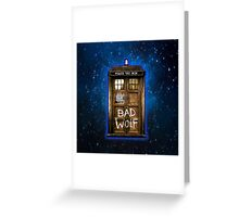 Old Rustic wood Phone box with Bad Wolf typograph Greeting Card