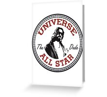 The Dude All Star Greeting Card