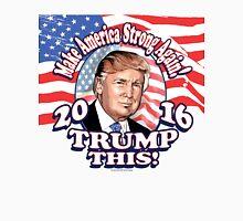 Trump This 2016 Donald Trump Portrait Unisex T-Shirt
