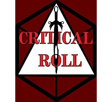 Critical Roll Photographic Print