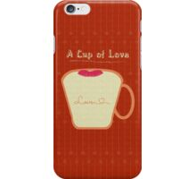a Cup of Love iPhone Case/Skin