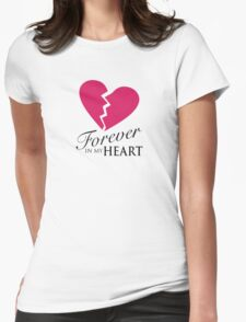 Forever In My Heart - Love One Memorial Graphic Womens Fitted T-Shirt