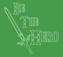 Be the Hero by BlueRoseYue