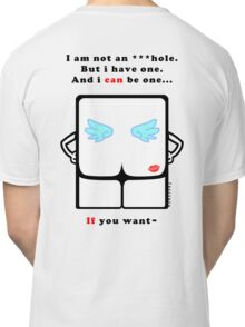 Only IF you want ;D Classic T-Shirt