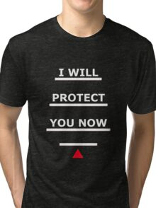 SAMARITAN of Interest I WILL PROTECT YOU NOW Tri-blend T-Shirt